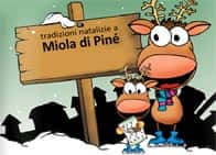 El Paés dei Presepi - Tradizioni e mercatini natalizi di Pinè, a Miola / Baselga di Pinè (Trentino-Alto Adige)